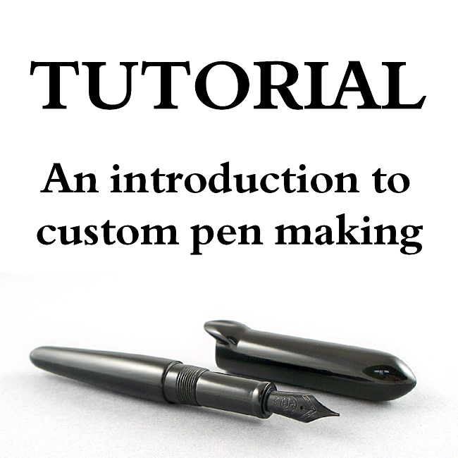 Read our tutorial on kitless pens - An Introduction to Custom Pen Making